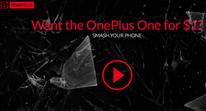 OnePlus One Smash Phone Campaign