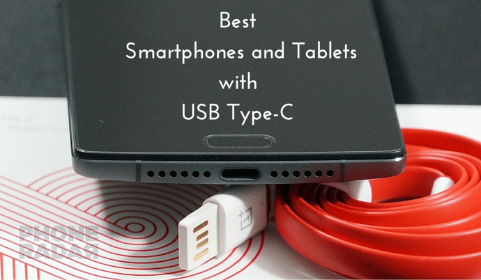 Best Smartphones and Tablets with USB Type-C Port [USB 2.0 ...