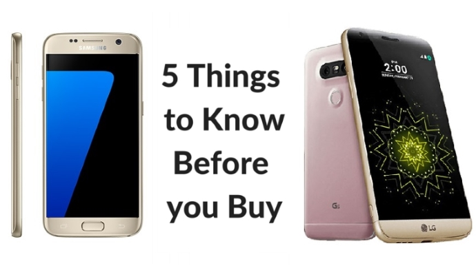 5 Things to Know Before you Buy the LG G5 or the Samsung ...