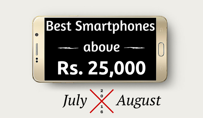 smartphones-above-rs-25000-august-2016