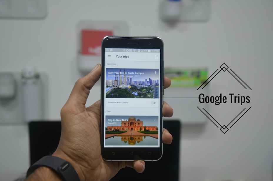 Guide to the All New Google Trips App that organizes your Trips