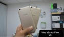 Vivo V5s Vs Vivo V5 Smartphones – Comparing the Identical Twins