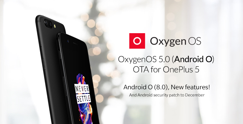OnePlus 5 Starts Receiving Android 8.0 Oreo-Based OxygenOS 5.0 OTA Update